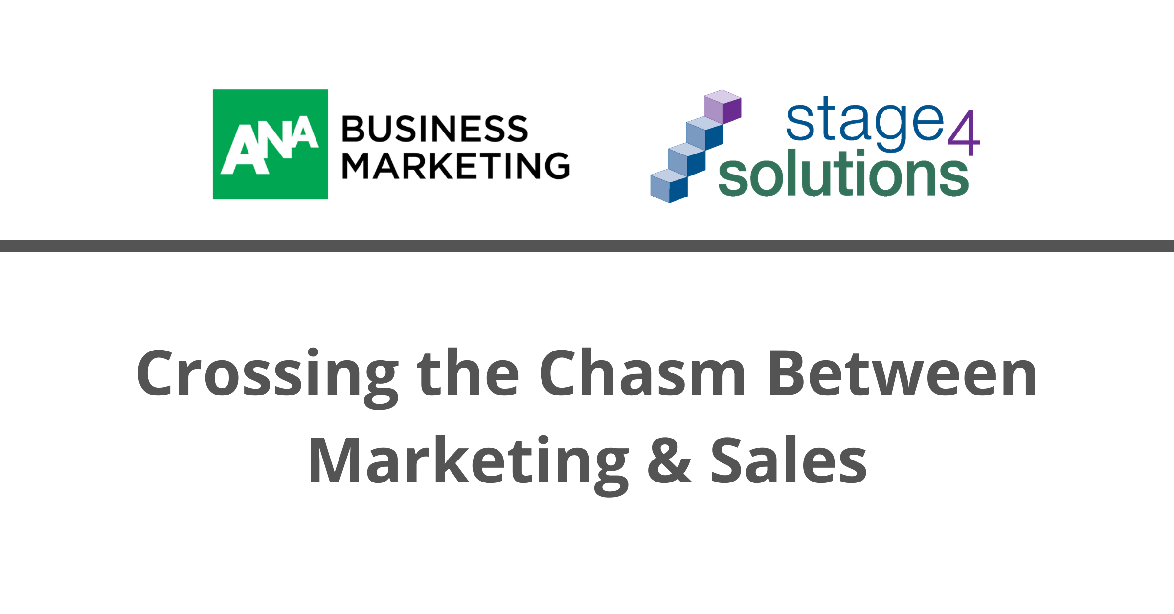 Crossing the Chasm between Marketing & Sales