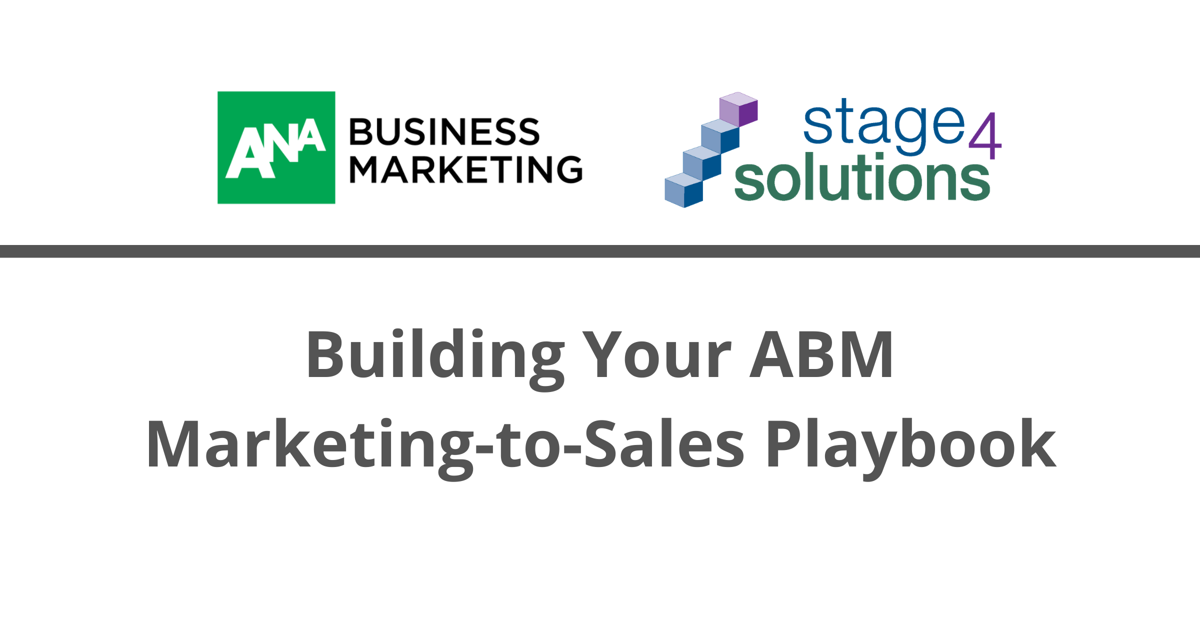 Building Your ABM Marketing-to-Sales Playbook