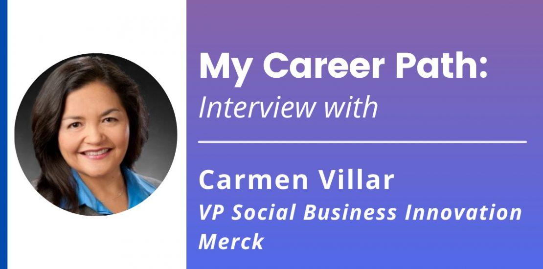 My Career Path: Interview with Carmen Villar, VP at Merck